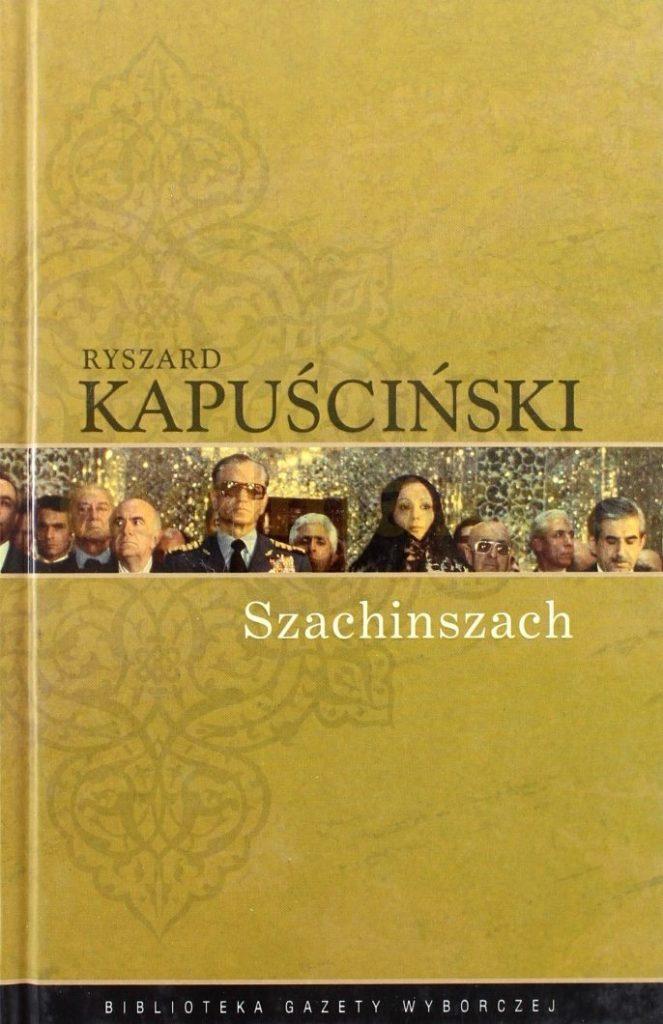 """""""Szachinszach"""" Ryszard Kapuściński. I zaczynōm mieć strach..."""